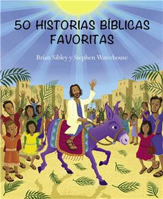 50 historias bíblicas favoritas: Este libro contiene 50 historias de la Biblia, que han sido narradas usando un lenguaje sencillo, ideal para niños de todas las edades. Cada historia viene acompañada de brillantes ilustraciones que harán la lectura amena.