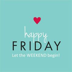 Happy friday quotes & sayings Happy Weekend Quotes, Happy Quotes, Funny Quotes, Motivational Quotes, Inspirational Quotes, Motivational Leadership, Sex Quotes, Quotes Images, Let The Weekend Begin