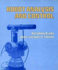 Robot analysis and control / H. Asada and J.-J. E. Slotine
