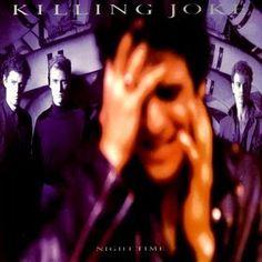 Los mejores discos de 1985 - KILLING JOKE - Night time http://www.woodyjagger.com/2015/04/los-mejores-discos-de-1985-por-que-no.html