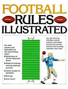Football Rules Illustrated by George Sullivan 0671612956 9780671612955 Football For Dummies, Football 101, Football Rules, School Football, Football Players, Youth Football, Football Season, Nfl, Fantasy Football