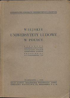 Wiejskie uniwersytety ludowe w Polsce, praca zbiorowa, Biuletyn konferencji oświatowej poświęconej sprawie uniwersytetów ludowych. Krzemieniec, 6-7-8 października 1938, Towarzystwo Wiejskich Uniwersytetów Ludowych, 1939, http://www.antykwariat.nepo.pl/wiejskie-uniwersytety-ludowe-w-polsce-praca-zbiorowa-p-13143.html