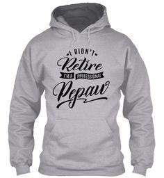 Professional Pepaw  Sport Grey Sweatshirt Front
