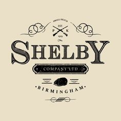 Check out this awesome 'Shelby+Company+Ltd+Logo+Peaky+Blinders' design on – Cockatiel Peaky Blinders Poster, Peaky Blinders Wallpaper, Peaky Blinders Series, Peaky Blinders Quotes, Peaky Blinders Tommy Shelby, Peaky Blinders Thomas, Peaky Blinders Merchandise, The Garrison, Luxury Logo