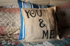 """My {NO SEW} Burlap """"You & Me"""" Pillow Tutorial Supplies: 18″x18″ burlap squares liquid stitch Black Fabric Pen Stencils (as used for another ..."""