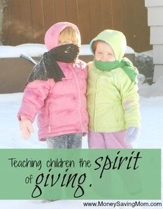 Teaching Children the Spirit of Giving -- great ideas and suggestions in this post!