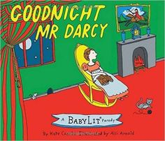 Goodnight Mr. Darcy by Kate Coombs, illustrated by Alli Arnold