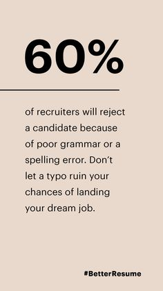 of recruiters will reject a candidate because of poor grammar or a spelling error. Don't let a typo ruin your chances of landing your dream job. Job Interview Tips, Job Interview Questions, Resume Advice, Career Advice, Career Success, Career Change, Dream Career, Dream Job, Job Hunting Tips