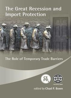 The Great Recession And Import Protection: The Role Of Temporary Trade Barriers free ebook