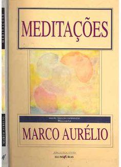 Meditações - Marco Aurélio - Iluminuras