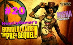 Borderlands The Pre-Sequel (Nisha) Gameplay Walkthrough Part 20:To the M...