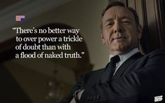 16 Badass House Of Cards Quotes That You Can Use Everyday - Cute Quotes Flirting Quotes For Her, Flirting Memes, Quotes For Him, Cheating Quotes, Movie Quotes, Funny Quotes, Quotable Quotes, Tv Quotes, Random Quotes