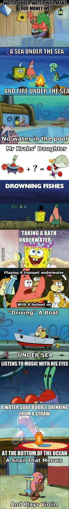 The logic of Spongebob- there is none