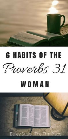 Proverbs 31 Mornings: 6 Ways to Start Your Morning as a Woman of God - The Thin Place