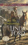 Big Sky Homecoming (Love Inspired Historical\Montana Marriag) by Linda Ford