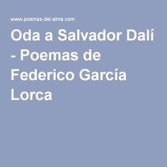 Oda a Salvador Dalí - Poemas de Federico García Lorca
