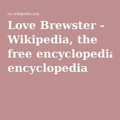 Love Brewster - Wikipedia, the free encyclopedia