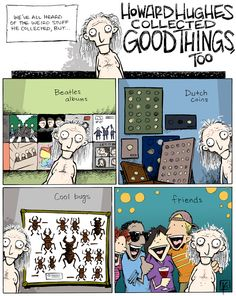 strip for September / 17 / 2013 - Howard Hughes Collected Good Things, Too