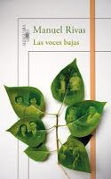 Las voces bajas, de Manuel Rivas