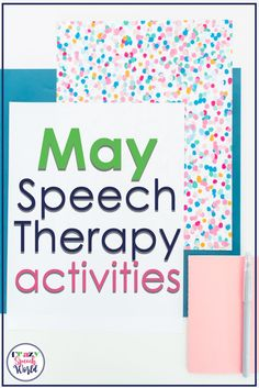 Speech and language activities and themes for the month of May #speechtherapy