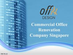 Commercial Interior Design, Interior Design Companies, Office Interior Design, Commercial Interiors, Office Interiors, Singapore, Office Decor
