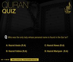 ** Quran Quiz ** Q: Who was the only lady whose personal name is found in the Quran? PS: Mention your Answer in comments section Correct will be uploaded tomorrow. Dua For Ramadan, Quran Karim, Quiz With Answers, Islamic Information, Karachi Pakistan, Islam Muslim, Travel Agency, Ps, Allah
