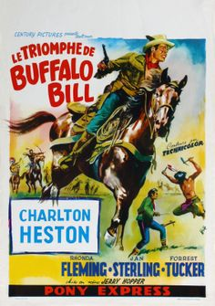 PONY EXPRESS - Charlton Heston - Rhonda Fleming - Jan Sterling - Forrest Tucker - Directed by Jerry Hopper - Paramount - French movie poster. Cult Movies, Comedy Movies, Scary Movies, Great Movies, Michael Moore, Best Movie Posters, Movie Poster Art, Charlton Heston Movies, Karate Movies