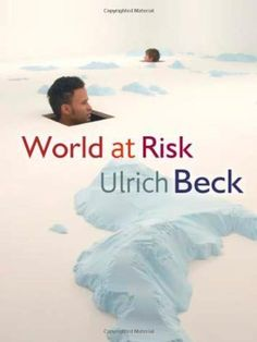 Ulrich Beck - World at risk Ulrich Beck, Sociology Books, Reading Lists, Ebooks, Feelings, World, International Relations, Movie Posters, Amazon
