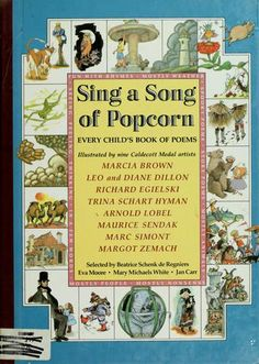 Cover of: Sing a song of popcorn by illustrated by Marcia Brown ... [et al.] ; selected by Beatrice Schenk de Regniers ... [et al.].