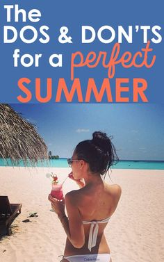 The Dos and Don'ts of Summer