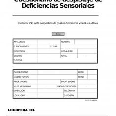 DOCUMENTO 5 Cuestionario de despistaje de Deficiencias Sensoriales Rellenar sólo ante sospechas de posible deficiencia visual o auditiva Borrar APELLIDOS NO. http://slidehot.com/resources/doc-5-cuestionario-sensorial.21415/