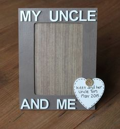 Uncle photo frame, uncle gift, male gift,men's gift, family gift, men, nephew gift, uncle and me, birthday gift, picture frame by scratchycat on Etsy