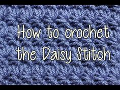 ▶ How to Crochet the Daisy Stitch - Crochet Lessons - YouTube