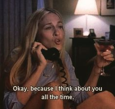 Carrie is calling Mr Big - Cynthia Nixon, Funny Crush Memes, 90s Memes, Crush Humor, Funniest Memes, I Think Of You, Sarah Jessica Parker, Lovers And Friends, Movie Quotes