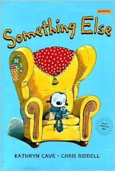 Something Else Kathryn Cave Chris Riddell 9781572555631 Amazon Books