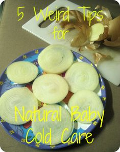5 weird tips natural baby cold care - newborn safe! i've done all of theses and they work like a charm!