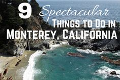 Looking to experience California through active adventures and nature? Yes?! Here are 9 amazing things to do in Monterey County.