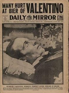 Daily Mirror reports on the funeral of Rudolph Valentino Newspaper Front Pages, Newspaper Cover, Newspaper Headlines, Old Newspaper, Rudolph Valentino, Post Mortem Photography, Famous Graves, Celebrity Deaths, Silent Film Stars