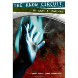 The Know Circuit: The Bridge Chronicles, Book 2 (Paperback)By Gary A. Ballard