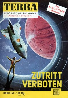 Terra SF 155 Zutritt verboten   Karl Herbert Scheer  Titelbild 1. Auflage:  Karl Stephan