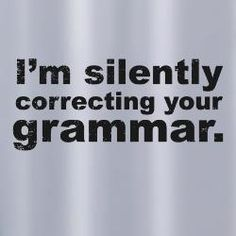 I hate to admit it, but it's true, spelling, punctuation and grammar DO count. When I see a comment on a pin and it's all jacked up, I am silently but automatically judging you.