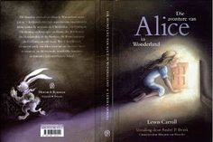 This is the book Alice in Wonderland, once you know the story line, you'll know this is the book's front design. This has the design and books, it seems to be connected to a constant degree of similarity between all of the books. The design uses the front, rather than other people of different media.