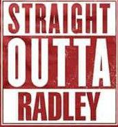 Straight Outta Radley