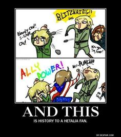 Gotta admit, I loved history before I loved Hetalia, Hetalia just makes every history lesson that much more amusing c: