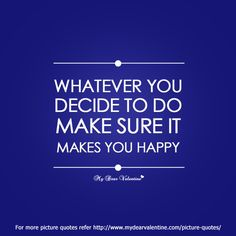 do what make you happy