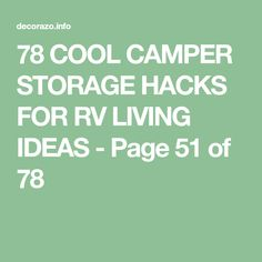 78 COOL CAMPER STORAGE HACKS FOR RV LIVING IDEAS - Page 51 of 78