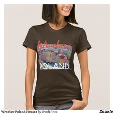Wrocław Poland Houses T-Shirt - Fashionable Women's Shirts By Creative Talented Graphic Designers - #shirts #tshirts #fashion #apparel #clothes #clothing #design #designer #fashiondesigner #style #trends #bargain #sale #shopping - Comfy casual and loose fitting long-sleeve heavyweight shirt is stylish and warm addition to anyone's wardrobe - This design is made from 6.0 oz pre-shrunk 100% cotton it wears well on anyone - The garment is double-needle stitched at the bottom and sleeve hems for…