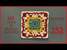 365 Days of Granny Squares Number 252 - YouTube