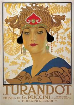 Art print from the Vintage Collection with a classic opera poster of Turandot by Giacomo Puccini. The poster was originally printed for Edizioni Ricordi. Size cm33x44.