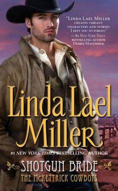 Bestseller Books Online Shotgun Bride (McKettrick Cowboys Trilogy 2) Linda Lael Miller $7.99  - http://www.ebooknetworking.net/books_detail-0743422740.html